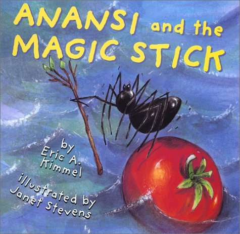 9780823414437: Anansi and the Magic Stick