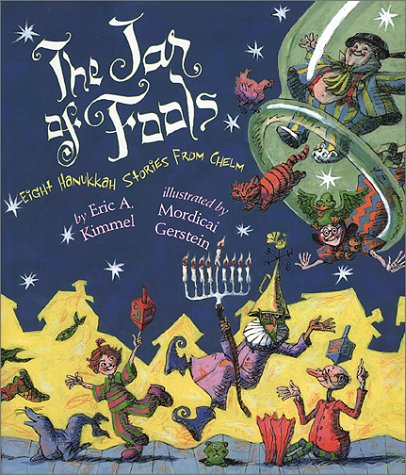 The Jar of Fools: Eight Hanukkah Stories from Chelm (SIGNED)