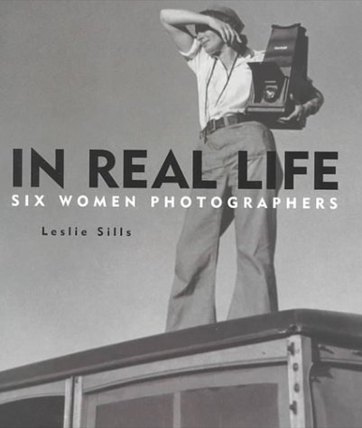 9780823414987: In Real Life: Six Women Photographers