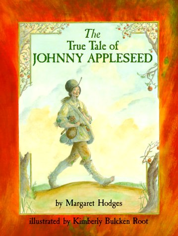 9780823415090: The True Tale of Johnny Appleseed