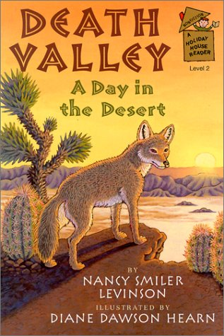 9780823415663: Death Valley: A Day in the Desert (A Holiday House Reader, Level 2)