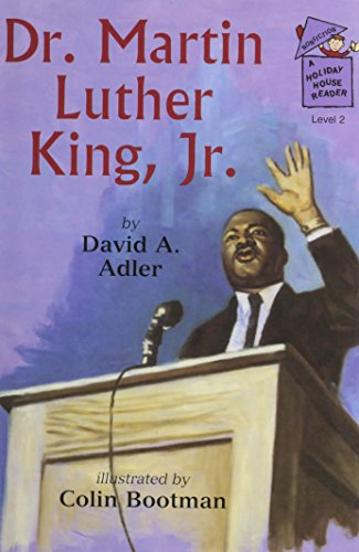 Dr. Martin Luther King, Jr. (A Holiday: David A. Adler
