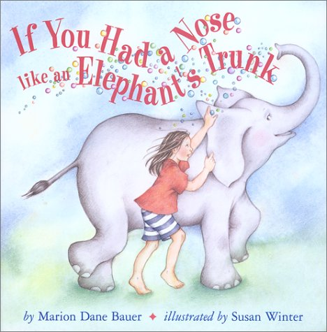 9780823415892: If You Had a Nose Like an Elephant's Trunk
