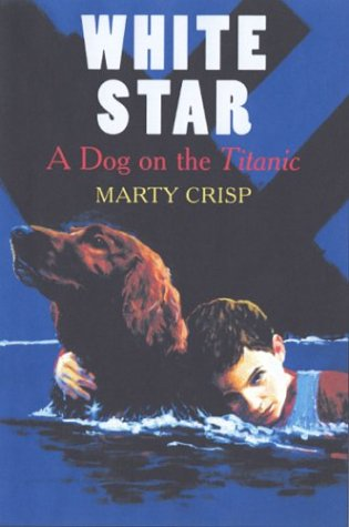 9780823415984: White Star: A Dog on the Titanic