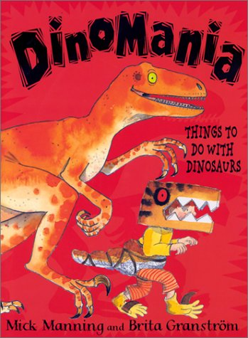 9780823416417: Dinomania: Things to Do With Dinosaurs