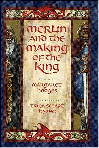 9780823416479: Merlin and the Making of the King (Booklist Editor's Choice. Books for Youth (Awards))
