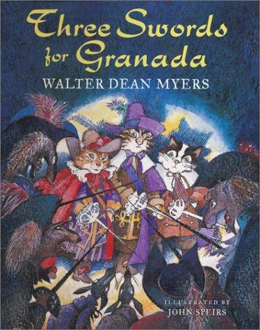 Three Swords for Granada: Myers, Walter Dean