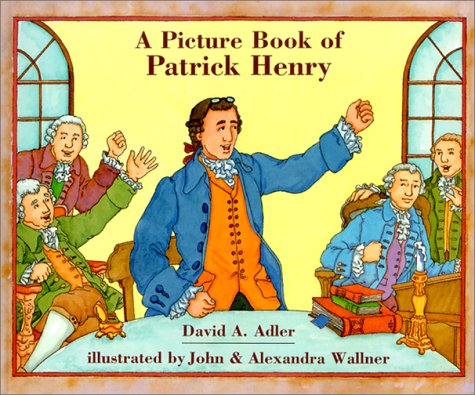 9780823416783: A Picture Book of Patrick Henry (Picture Book Biography)