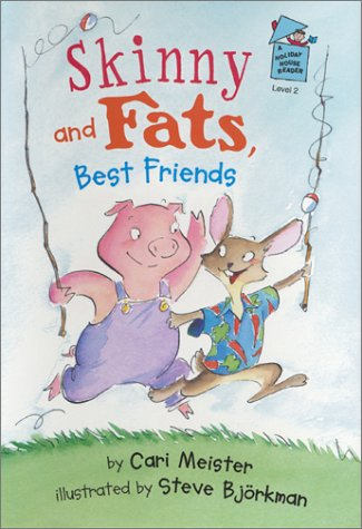 9780823416929: Skinny and Fats, Best Friends (A Holiday House Reader, Level 2)