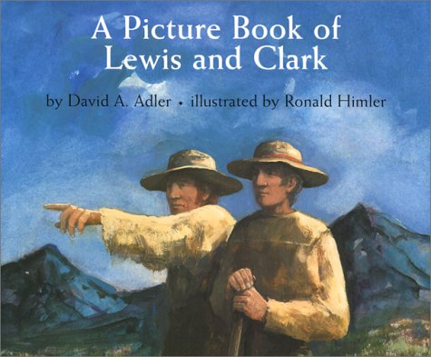 9780823417353: A Picture Book of Lewis and Clark (Picture Book Biography)