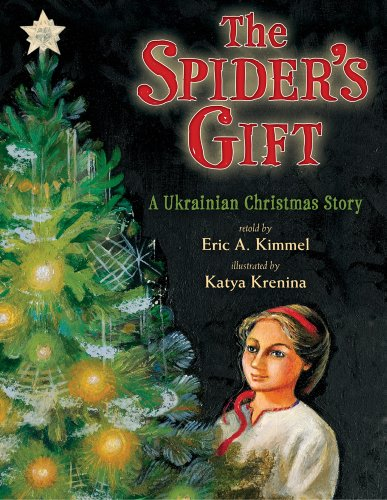 9780823417438: The Spider's Gift: A Ukrainian Christmas Story