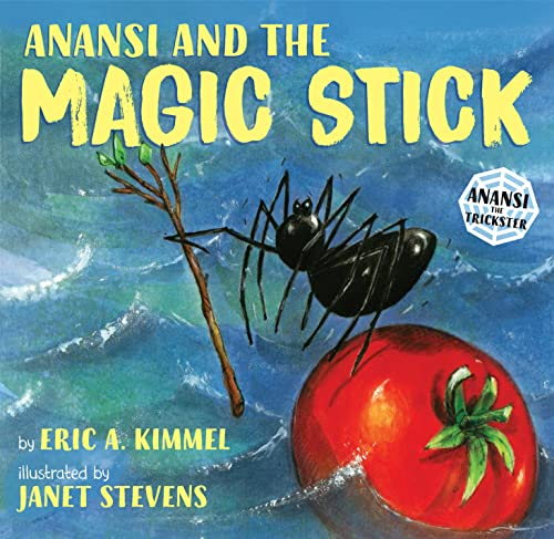 9780823417636: Anansi and the Magic Stick