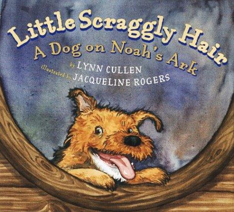 9780823417728: Little Scraggly Hair: A Dog on Noah's Ark