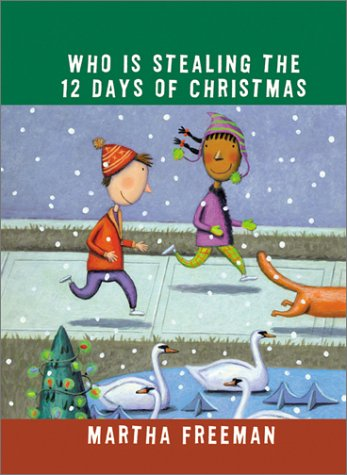 9780823417889: Who Is Stealing the Twelve Days of Christmas