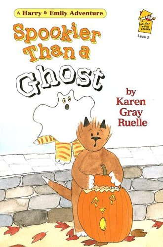 Spookier Than a Ghost: A Harry & Emily Adventure (A Holiday House Reader, Level 2): Ruelle, ...