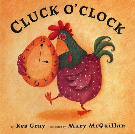 9780823418091: Cluck O'Clock
