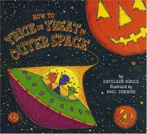 9780823418442: How to Trick or Treat in Outer Space