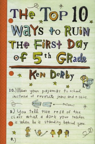 9780823418510: The Top 10 Ways to Ruin the First Day of 5th Grade
