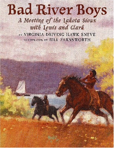 9780823418565: Bad River Boys: A Meeting of the Lakota Sioux with Lewis and Clark