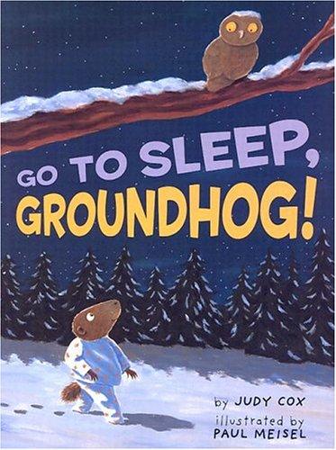 9780823418749: Go To Sleep, Groundhog!