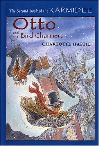 9780823418831: Otto and the Bird Charmers (Karmidee)