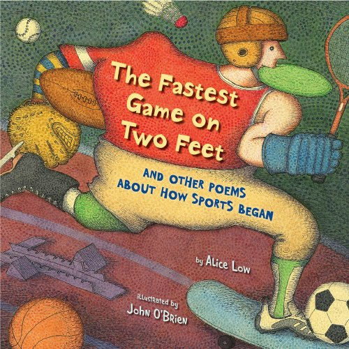9780823419050: The Fastest Game on Two Feet: And Other Poems About How Sports Began