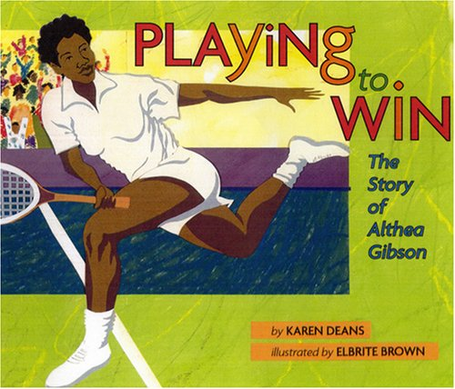 9780823419265: Playing to Win: The Story of Althea Gibson