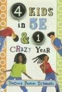 9780823419463: 4 Kids in 5E & 1 Crazy Year