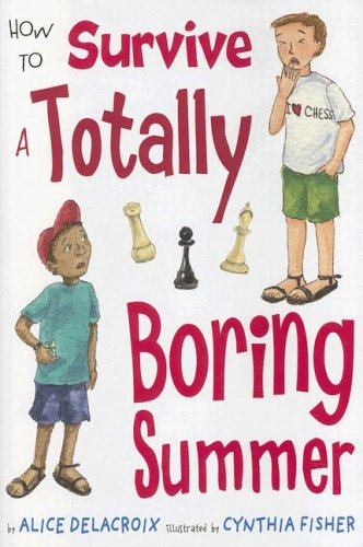9780823420247: How to Survive a Totally Boring Summer