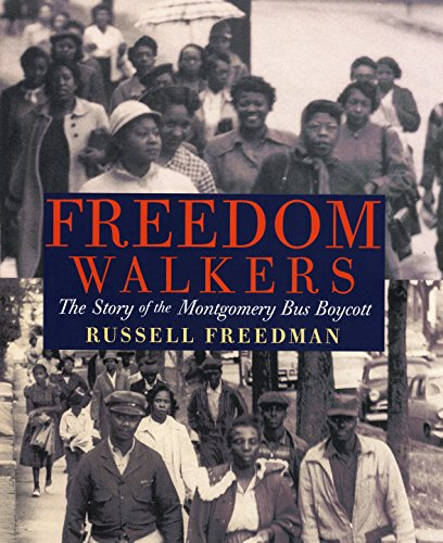9780823420315: Freedom Walkers: The Story of the Montgomery Bus Boycott (Bank Street College of Education Flora Stieglitz Straus Award (Awards))