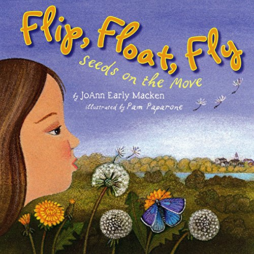 9780823420438: Flip, Float, Fly: Seeds on the Move