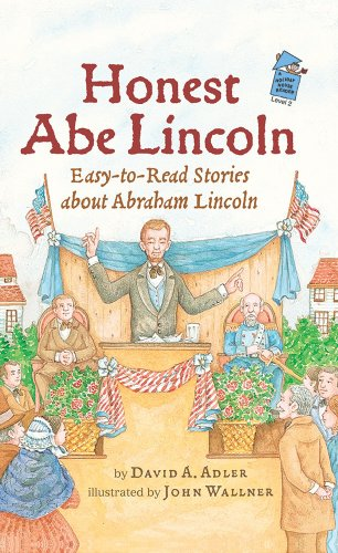 Honest Abe Lincoln: Easy-to-Read Stories about Abraham: David A Adler