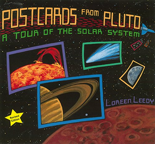 Postcards from Pluto: A Tour of the Solar System (0823420655) by Loreen Leedy