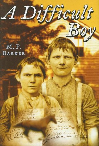 A Difficult Boy: M. P. Barker