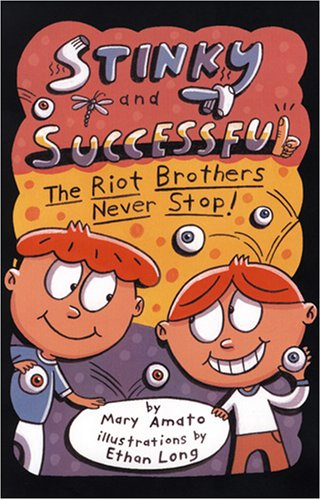 9780823421008: Stinky and Successful: The Riot Brothers Never Stop