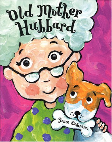 9780823421329: Old Mother Hubbard (Jane Cabrera Board Books)