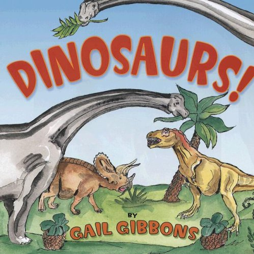 9780823421435: Dinosaurs!
