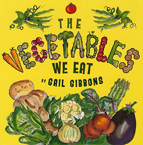 9780823421534: The Vegetables We Eat