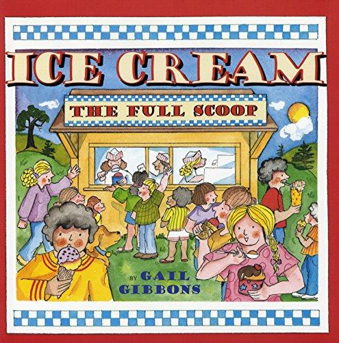 9780823421558: Ice Cream: The Full Scoop