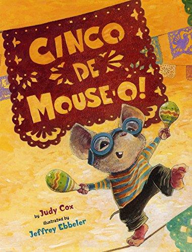9780823421947: Cinco De Mouse-O! (Mouse (Holiday House))