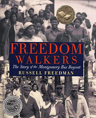 9780823421954: Freedom Walkers: The Story of the Montgomery Bus Boycott Grades 6-8