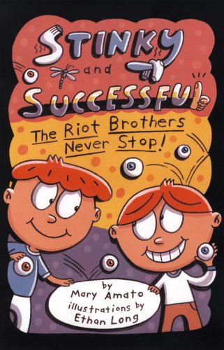 9780823421961: Stinky and Successful: The Riot Brothers Never Stop