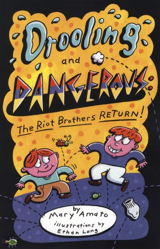9780823422043: Drooling and Dangerous: The Riot Brothers Return!