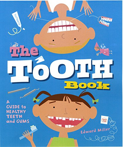 9780823422067: The Tooth Book: A Guide to Healthy Teeth and Gums