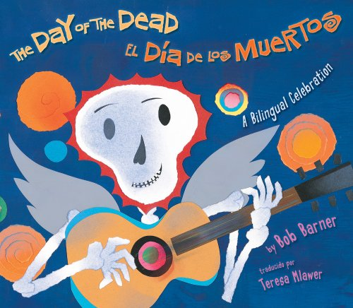 El dia de los muertos / The Day of the Dead