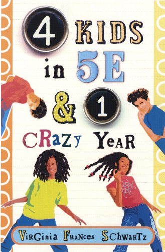 9780823422760: 4 Kids in 5E & 1 Crazy Year