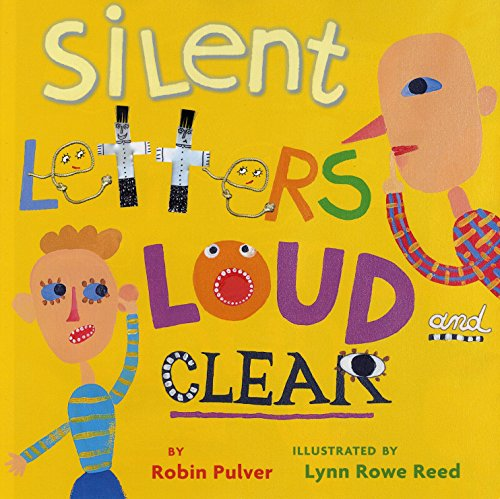 Silent Letters Loud and Clear (0823423093) by Robin Pulver