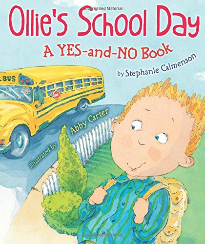 9780823423774: Ollie's School Day: A Yes-and-No Story