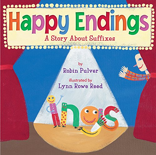 9780823424344: Happy Endings: A Story about Suffixes