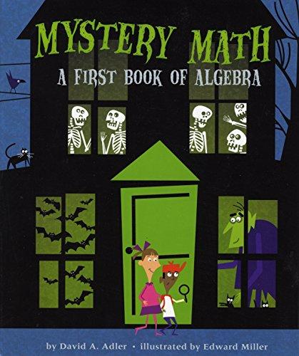 9780823425488: Mystery Math: A First Book of Algebra